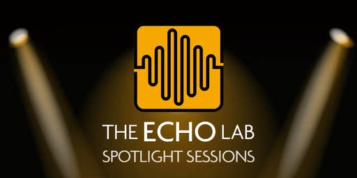The Echo Lab & Bertha Park Music Spotlight Session