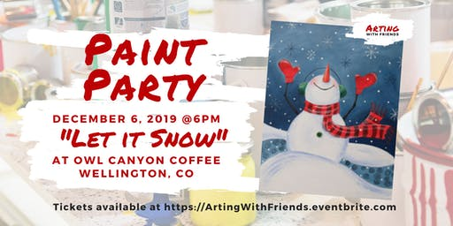 """Let It Snow"" - Owl Canyon Coffee Paint Party"