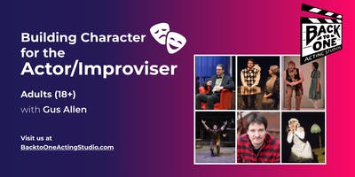 Building Character for the Actor/Improvisor