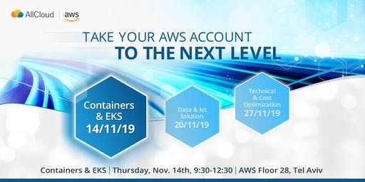 Take your AWS account to the next level - 1st session - Containers & EKS
