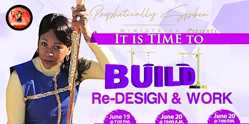 IT is Time to BUILD, REDESIGN and WORK!!!
