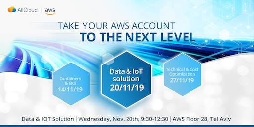Take your AWS account to the next level - 2nd session -  Data & IoT solutions