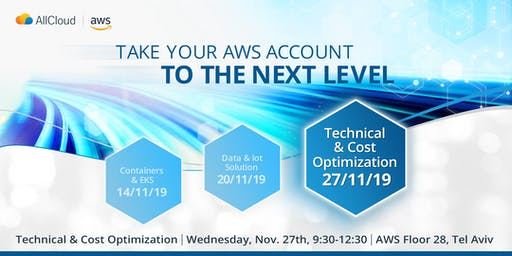 Take your AWS account to the next level - 3rd session - Cost Optimization.