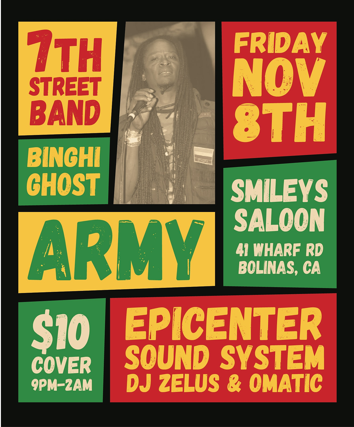 Army, Binghi Ghost, 7th Street Band, Epicenter Sound System, DJ Zelus