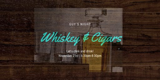 Guy's Night Whiskey and Cigars