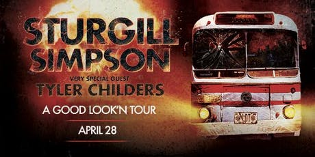 Sturgill Simpson: A Good Look'n Tour w Special Guest Tyler Childers tickets