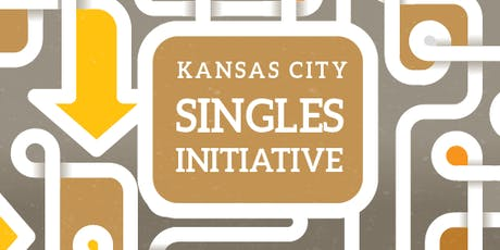 "KC Singles Initiative ""One Night Only"" - April 3, 2020  tickets"