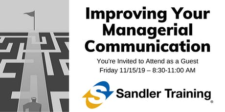Improving Your Managerial Communication tickets