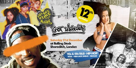Get Involved X Shoreditch - 90s & 00s R&B, Hip-Hop, Reggae, Neo Soul tickets