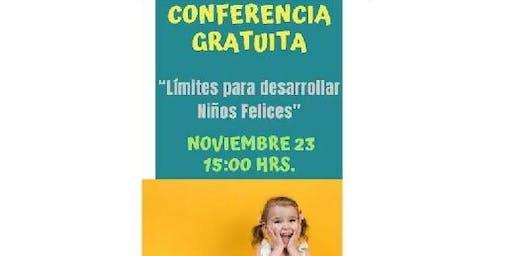 """Conferencia Gratuita """"Limites para desarrollar niños felices"""""""