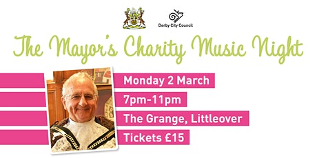 Mayor of Derby's Charity Music Night tickets