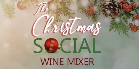 """ The Christmas Social "" Wine Mixer / Christmas Party  tickets"
