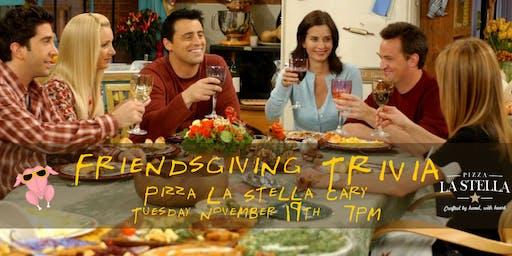 *** Date Changed*** Friendsgiving Trivia at Pizza La Stella Cary