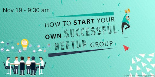 How to start your own Successful Meetup group