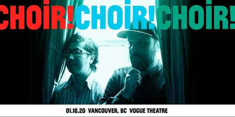 An evening with Choir! Choir! Choir! tickets