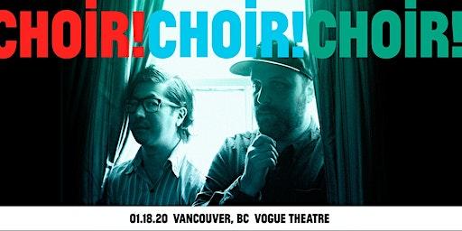 An evening with Choir! Choir! Choir!