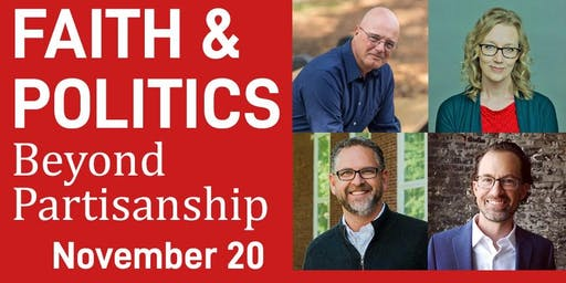 Faith & Politics: Beyond Partisanship