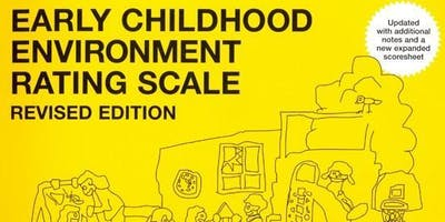 Early Childhood Environment Rating Scale - Revised (ECERS-R)