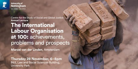 CSSGJ Annual Lecture: The International Labour Organisation at hundred: achievements, problems and prospects tickets