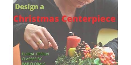 Design a Christmas Centerpiece tickets