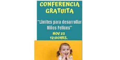 """Conferencia Gratuita """"Límites para desarrollar niños felices"""" entradas"""
