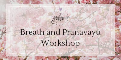 Breath and Pranavayus Workshop