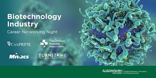 Algonquin College: Biotechnology Industry Career Networking Night