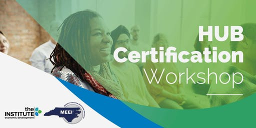 Fall 2019 HUB Certification Workshop