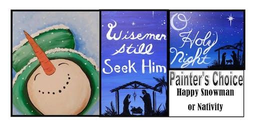 Painter's Choice-Happy Snowman or Nativity