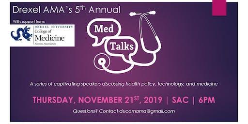 Drexel University American Medical Association 5th Annual MEDTalks Event