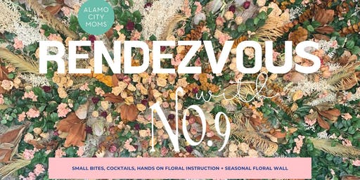 Redezvous with No. 9 Floral