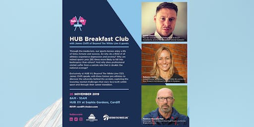 HUB Breakfast Club with Beyond The White Line & Guests