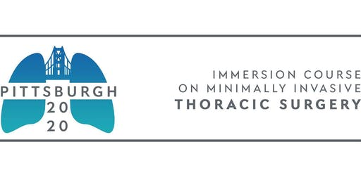 Pitts 2020-Immersion Course on Minimally Invasive Thoracic Surgery-