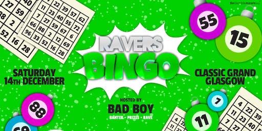 Ravers Bingo: Glasgow