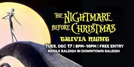 Nightmare Before Christmas Trivia at Riddle Raleigh
