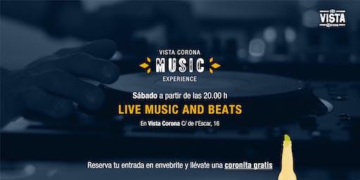 LIVE MUSIC & BEATS - Vista Corona La Barceloneta