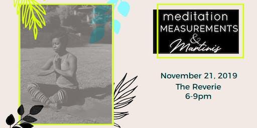 Meditation, Measurements & Martinis