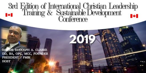 3rd Edition  International Christian Leadership Training &  Conference 2019