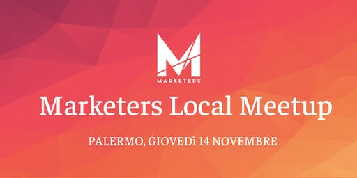 Marketers Meetup Palermo | 14.11.19
