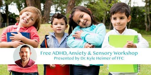 Free ADHD, Anxiety and Sensory Workshop