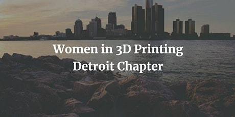 Women in 3D Printing Detroit - MaterialiseTour tickets