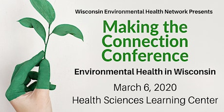Making the Connection 2020: Environmental Health in Wisconsin tickets
