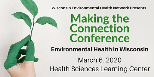 Making the Connection 2020: Environmental Health in Wisconsin