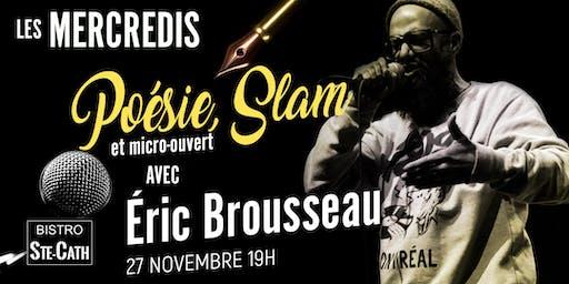 Poésie, Slam et micro ouvert avec Éric Brousseau