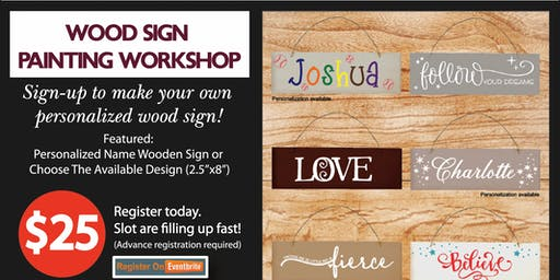 Community Crafting Workshop - Create a personalized wood sign with friends!