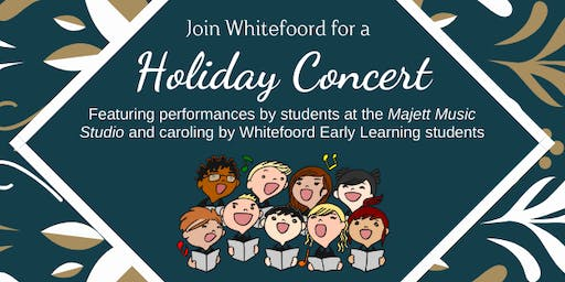 Whitefoord Holiday Concert