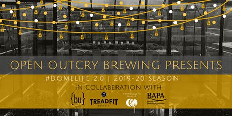 December 2019 #DomeLife 2.0 - An Open Outcry Brewing Rooftop Beer Garden Experience tickets