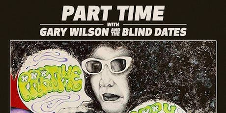 Part Time with Gary Wilson tickets