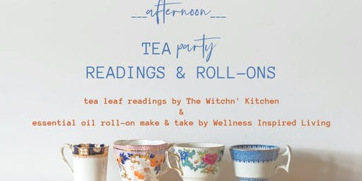Afternoon Tea Party - Readings & Roll-Ons