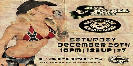Jive Mother Mary with Tennessee Champagne Live at Capone's